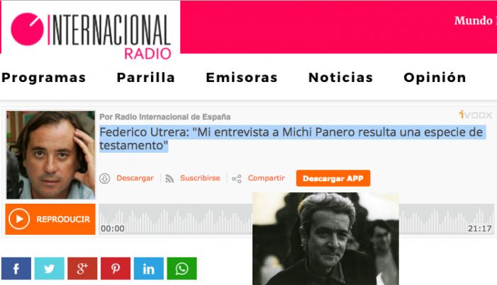 Radio Internacional entrevista a Federico Utrera por el 13º aniversario de la muerte de Michi Panero