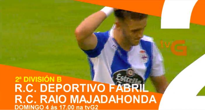 """Todos los fichajes de 2ª B: Depor (3º)-Rayo Majadahonda (2º) """"partido de la jornada"""" (TVG2)"""