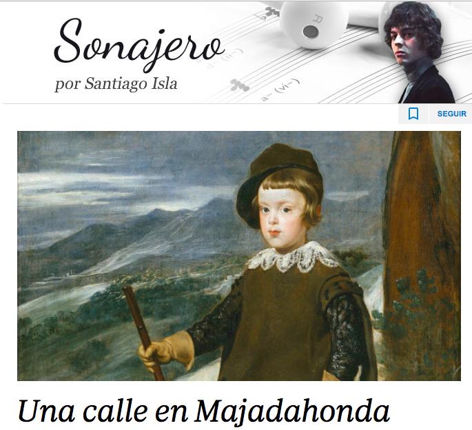 """""""Una calle en Majadahonda"""": artículo del músico y escritor Santiago Isla en ABC"""