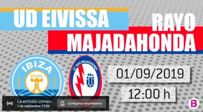 TV y Radio IB3 retransmiten el Ibiza-Rayo Majadahonda este domingo a las 12.00: Footers solo llega a 6 equipos
