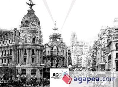 Un libro recoge a los vecinos que fueron expulsados y expropiados para construir la Gran Vía de Madrid (1860–1936)