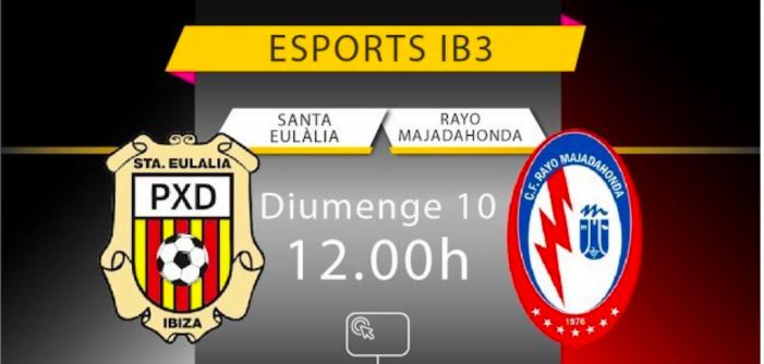 IB3 retransmite por internet el partido Peña Sport de Ibiza contra Rayo Majadahonda: el enlace