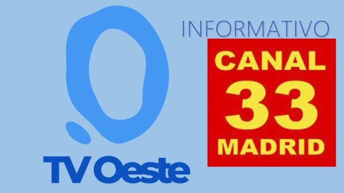 Canal 33 TV emite el Informativo de TV Oeste para toda la Comunidad de Madrid
