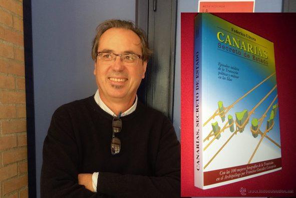 """El libro """"Canarias, Secreto de Estado"""" de Federico Utrera vuelve a la actualidad a propósito de un diario """"fantasma"""""""
