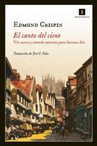 Libro el canto del cisne de Edmund Crispin